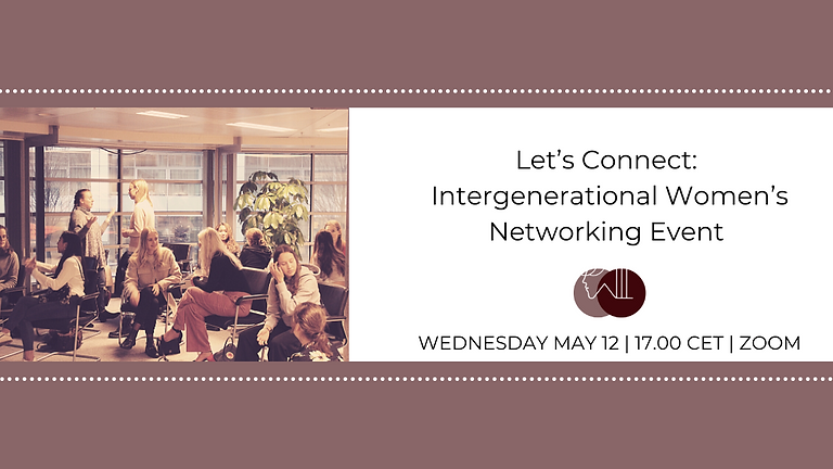 Let's Connect: Intergenerational Women's Networking Event