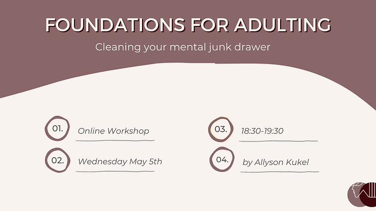 Foundations for Adulting: Cleaning your mental junk drawer