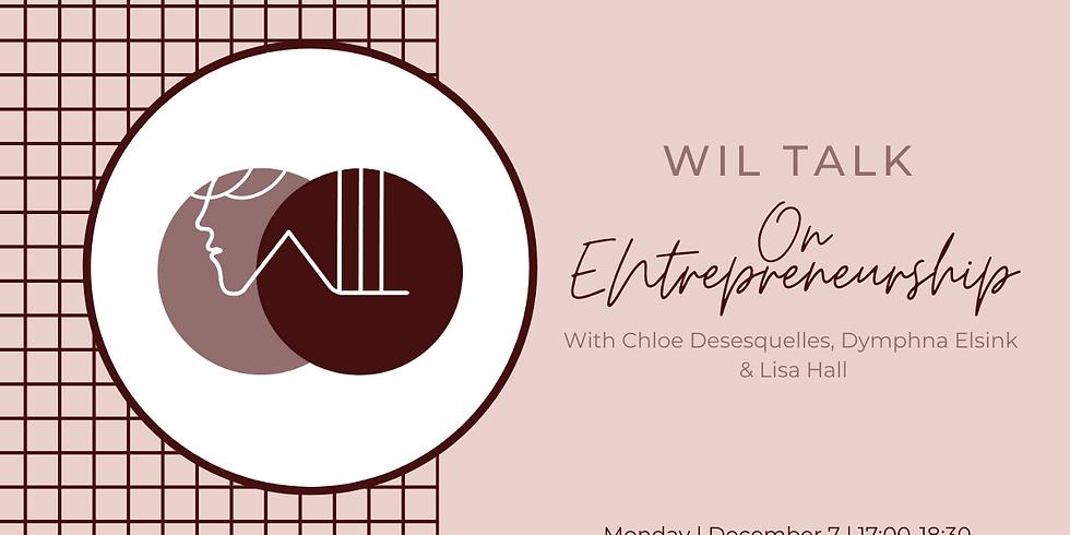 WIL Talk: on Entrepreneurship