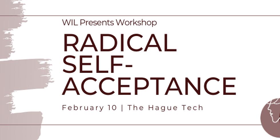Radical Self-Acceptance Workshop Part 2
