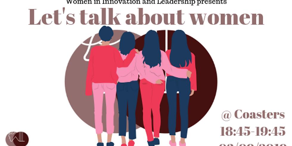 OPEN MIC: Let's Talk About Women