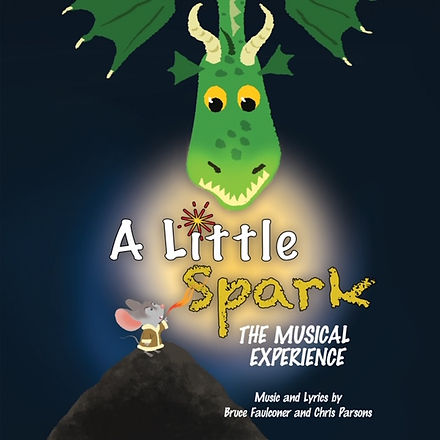 A LITTLE SPARK MUSICAL by Christ Parsons