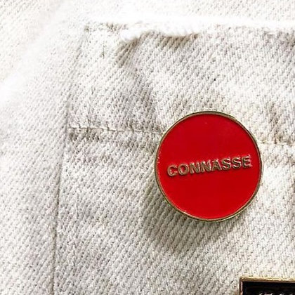 PIN'S CONNASSE