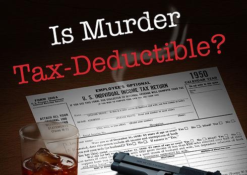 MurderTaxDeduct_edited_edited.jpg