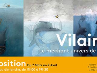 7 Mars-2 Avril 2017 - Vilain !