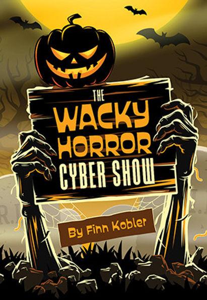 wacky_horror_cyber_show_cover_web_1.jpg