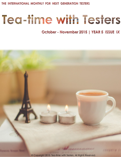 Tea-time with Testers - FREE Software Testing Magazine | learn | guide | contribute | share