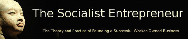 a blog examining the theory and practice of founding a successful worker-owned business