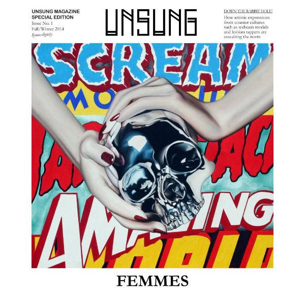 Unsung Femmes Issue No. 1