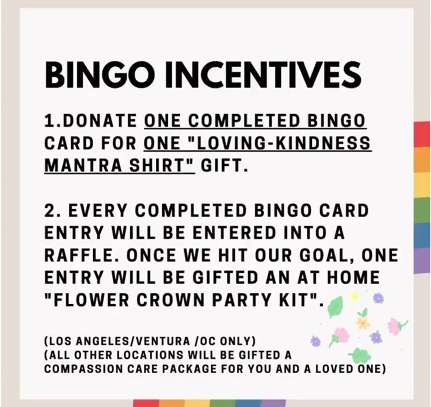 Donate 1 completed bingo card and earn loving kindness mantra shirt as a thank you!