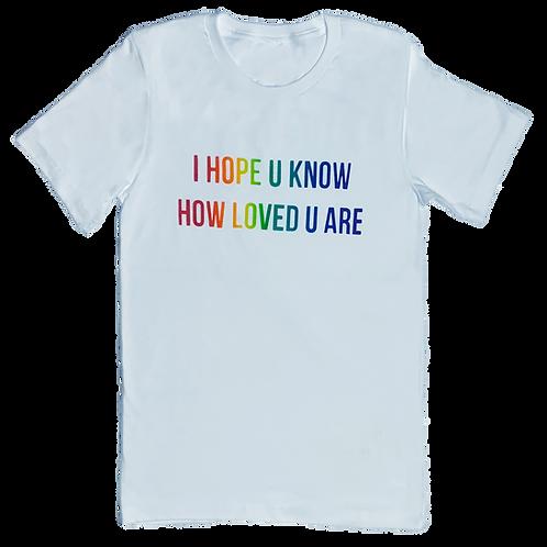 Pride- I hope u know how loved u are