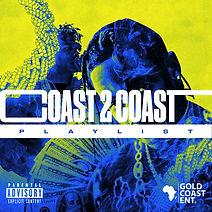 Coast 2 Coast Playlist