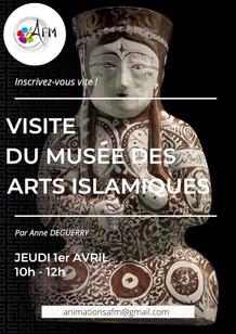 Musée des Arts Islamiques le 1er avril