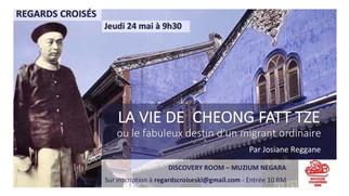 Regards Croisés le 24 mai :                       La vie de CHEONG FATT TZE ou le fabuleux destin d&