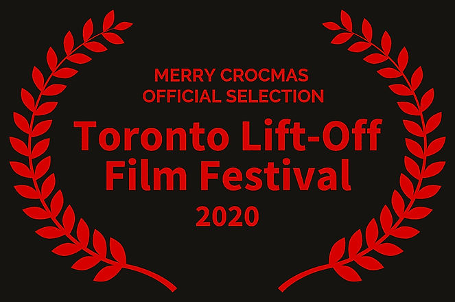 MERRY%20CROCMAS%20%20%20%20%20%20%20%20%20%20%20%20OFFICIAL%20SELECTION%20-%20Toronto%20Lift-Off%20F
