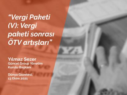 Vergi Paketi (V): Vergi paketi sonrası ÖTV artışları