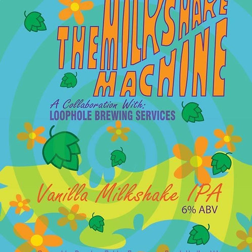 The Milkshake Machine - Milkshake IPA - 6% ABV