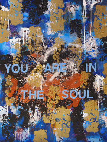 You Are In the Soul