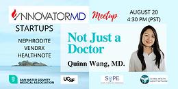 Not Just A Doctor - InnovatorMD Meetup