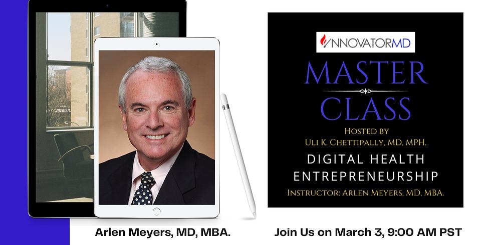 InnovatorMD MASTER CLASS - Digital Health Entrepreneurship