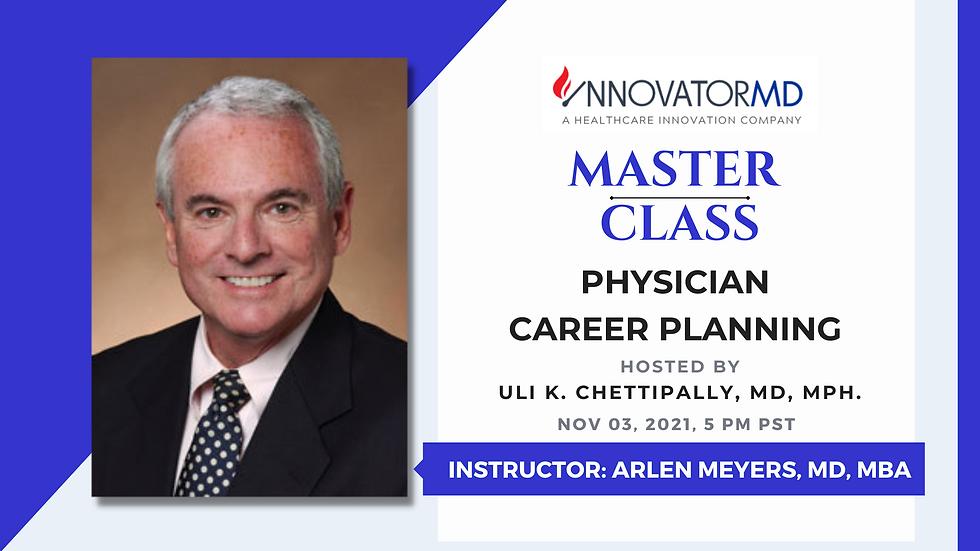 InnovatorMD Master Class - Physician Career Planning