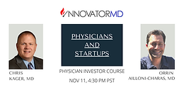 PHYSICIANS AND STARTUPS - Physician Investor Course