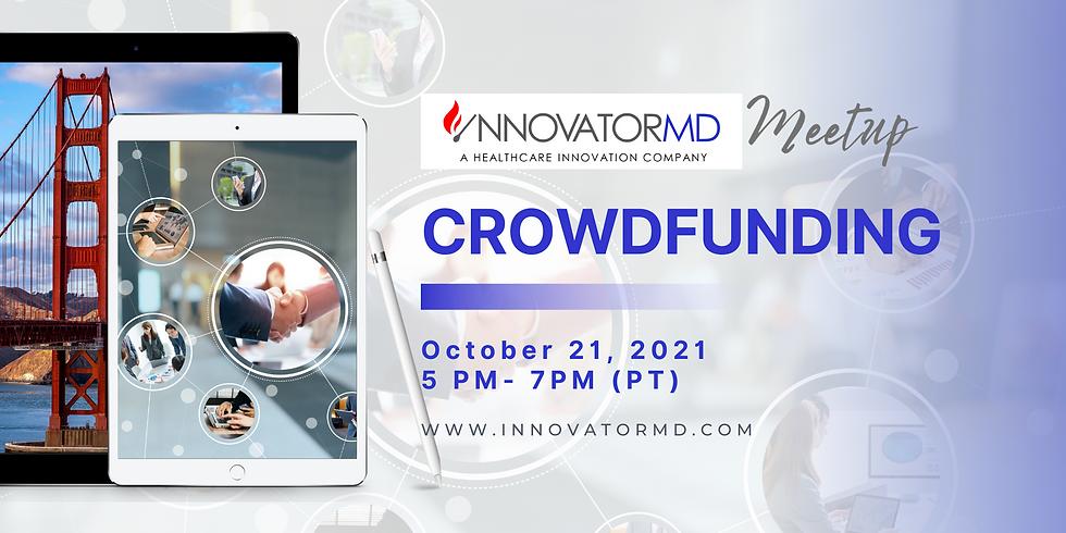 Crowdfunding - InnovatorMD Meetup