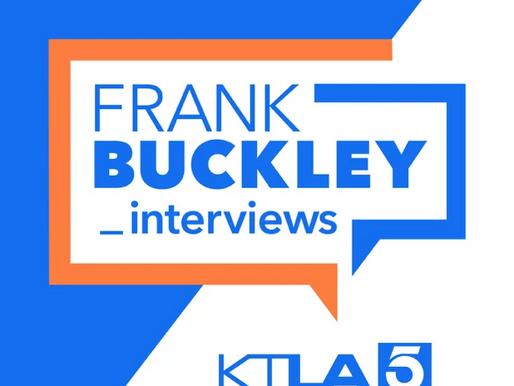 On the Air with Frank Buckley – KTLA