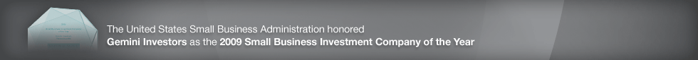 Gemini Investors 2009 Company of the Year.