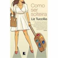 como-ser-solteira-liz-tuccillo-850108793