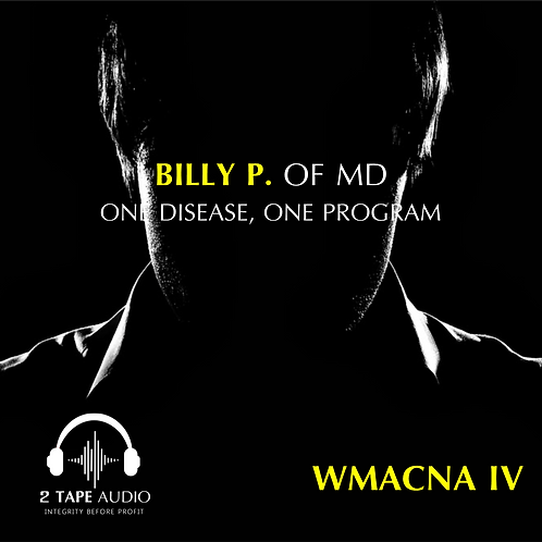 ONE DISEASE, ONE PROGRAM-BILLY P. OF MD
