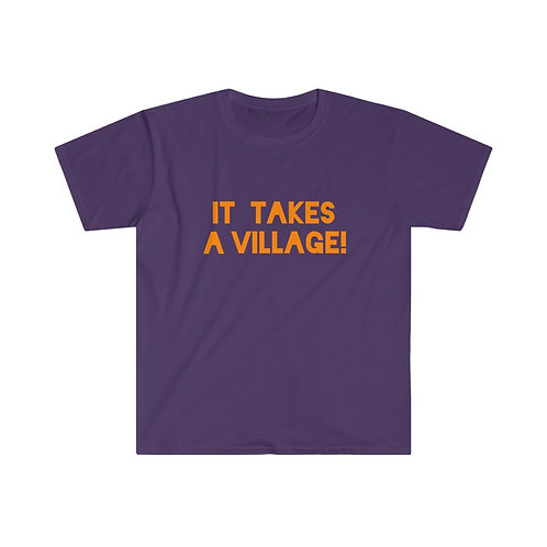 It Takes A Village Softstyle T-Shirt