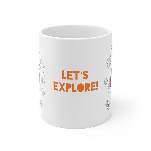 Let's Explore!  Mug 11oz