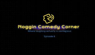 Noggin Comedy Corner - Episode 6.JPG