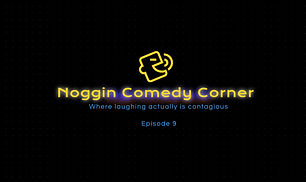 Noggin Comedy Corner - Episode 9.JPG