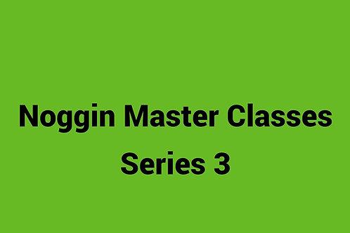 Noggin Master Classes - Series 3