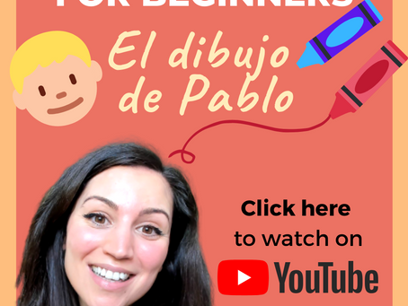 Spanish Story for Beginners (Part 1): Pablo's Drawing