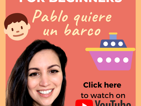 Spanish Story for Beginners (Part 4): Pablo wants a boat