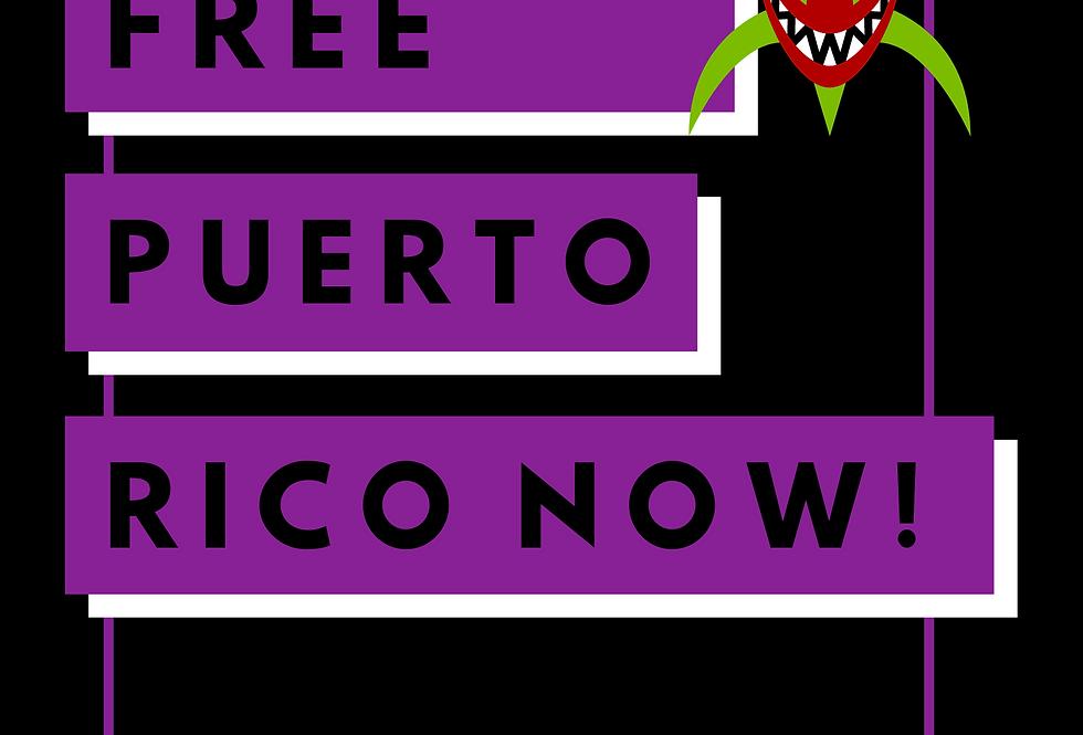 T-Shirt: FREE PUERTO RICO NOW!