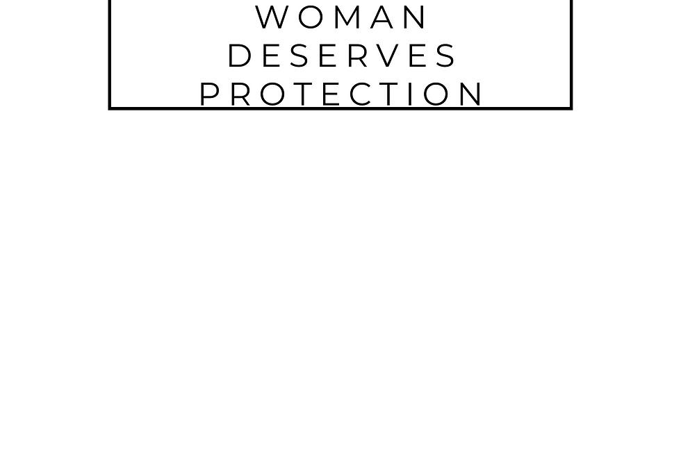 Minimal T-Shirt: The Black Woman Deserves Protection