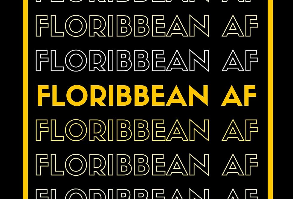 T-Shirt: Floribbean AF