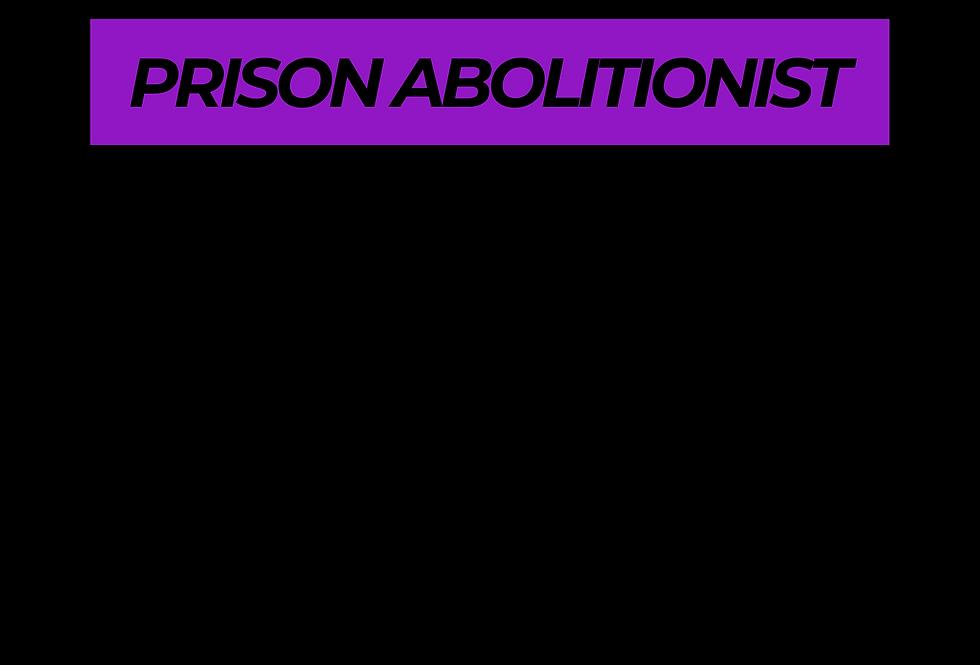 T-Shirt: PURPREME PRISON ABOLITIONIST