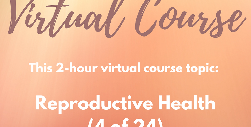 V-COURSE: 4 of 24 Reproductive Health