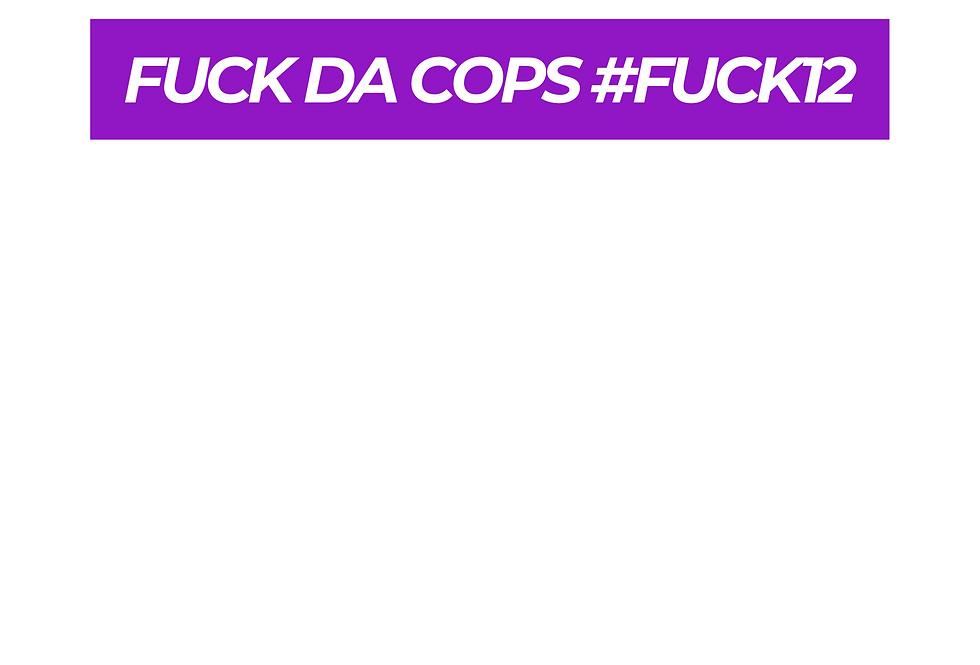 T-Shirt: Purpreme FUCK DA COPS #FUCK12
