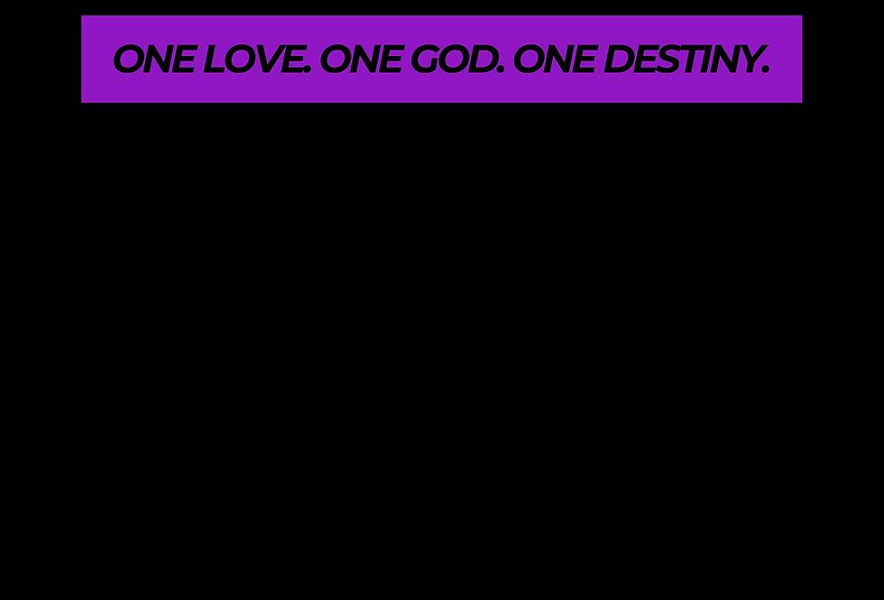 T-Shirt: Purpreme ONE LOVE. ONE GOD. ONE DESTINY.