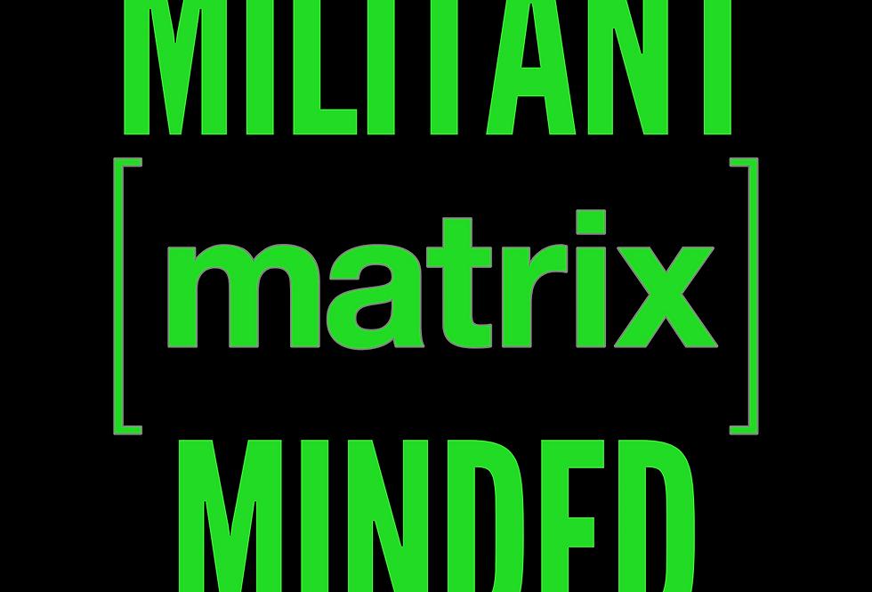 T-shirt: MILITANT MIND
