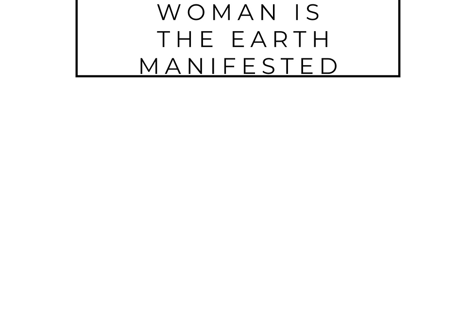 Minimal T-Shirt: The Black Woman is the EARTH MANIFESTED