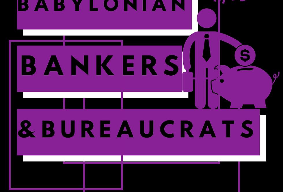 T-Shirt: Babylonian bankers and bureaucrats