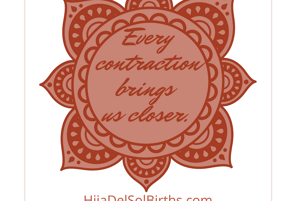 T-Shirt: Every contraction brings us closer