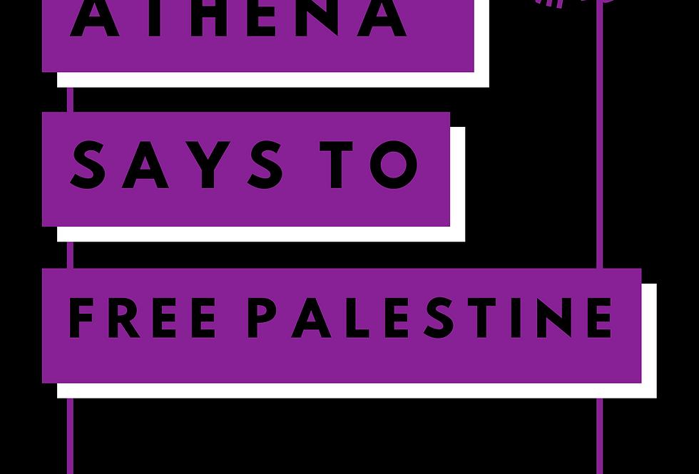 T-Shirt: Athena Guice says FREE PALESTINE!